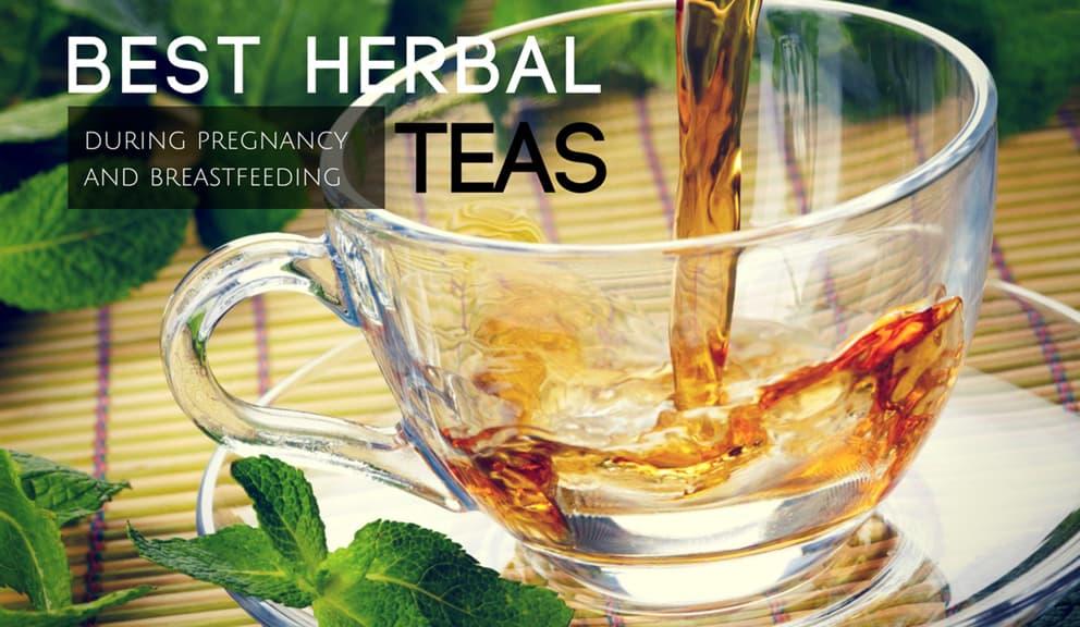 14 Best Herbal Teas Best Herbal Teas During Pregnancy And Breastfeeding