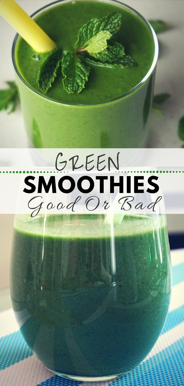 Are green smoothies good or bad