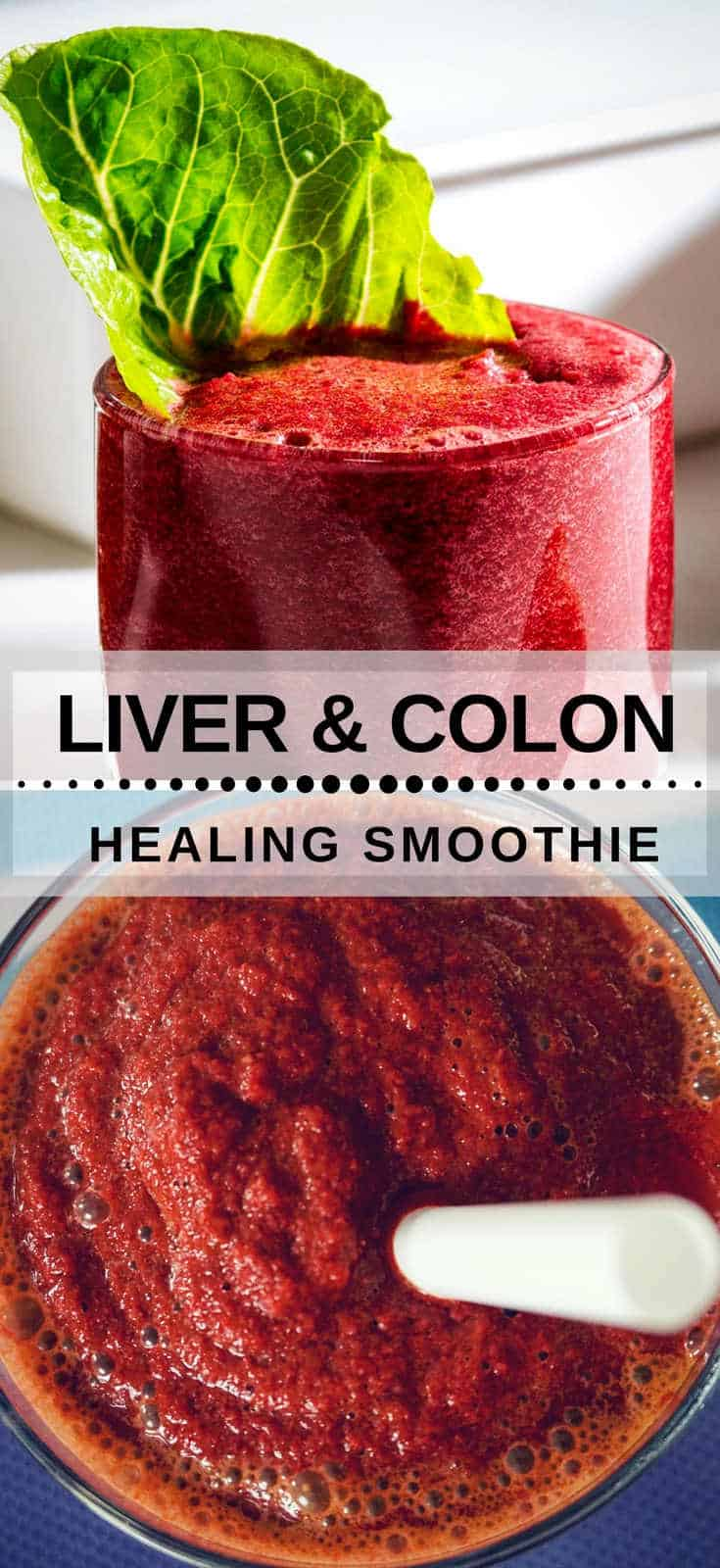 Liver And Colon Healing Smoothie Healthy Taste
