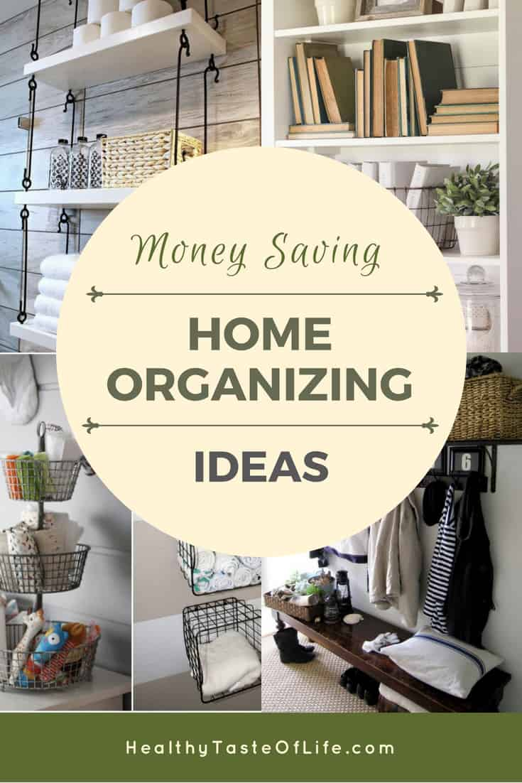 Money and space saving organization ideas for the entire home, whether you're looking for to organize your bedroom, bathroom, kitchen, pantry, kid's room, mudroom or nursery, these storage and organization tips will declutter you house and maximize you storage space.