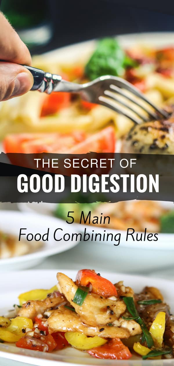 The Secret Of Good Digestion Food Combining