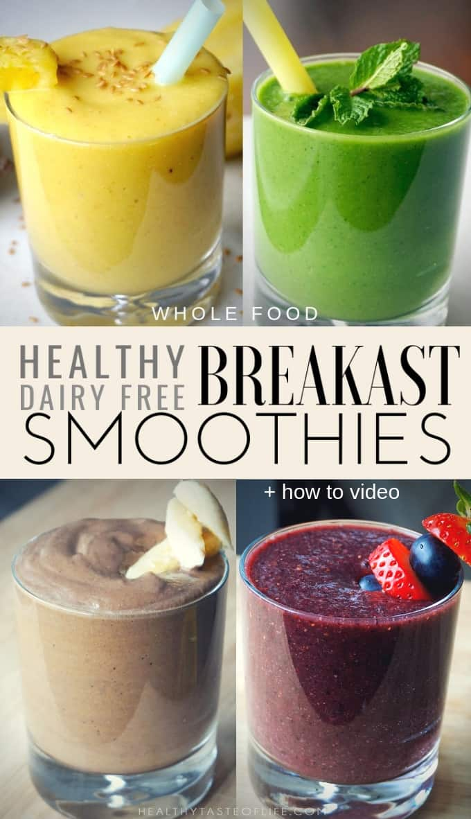Healthy Dairy Free Smoothies For Breakfast