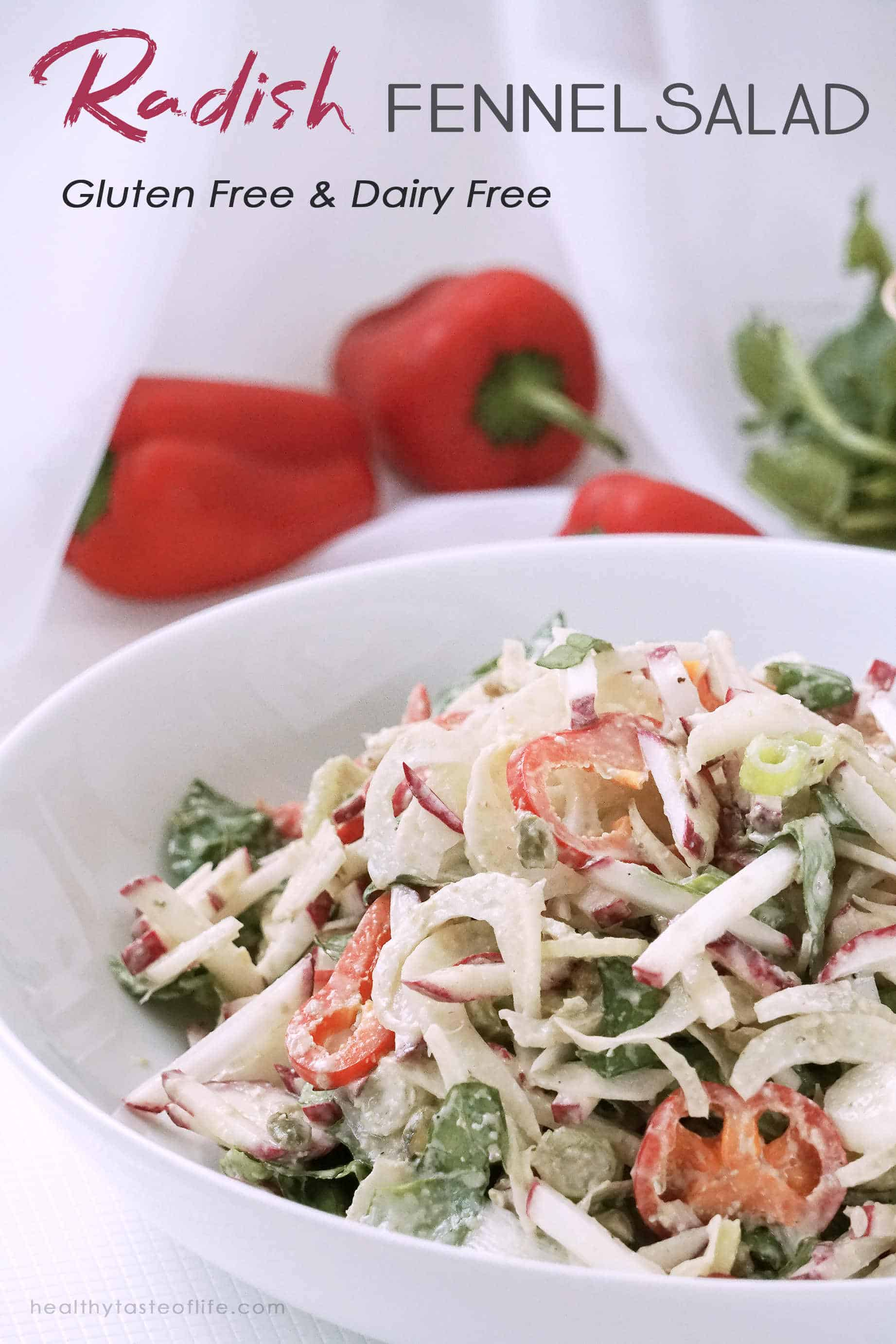 Radish salad with fennel and bell pepper (vegan, gluten free, dairy free) accompanied with a creamy dairy free homemade dressing. This healthy radish salad is made with whole fresh organic ingredients, suitable for whole 30, vegan, paleo and clean eating anti-inflammatory diets.