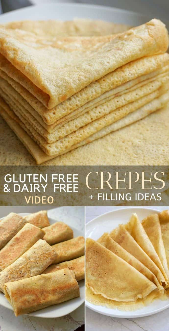 Gluten Free Crepes Recipe (Dairy Free) + Sweet Or Savory Filling Ideas