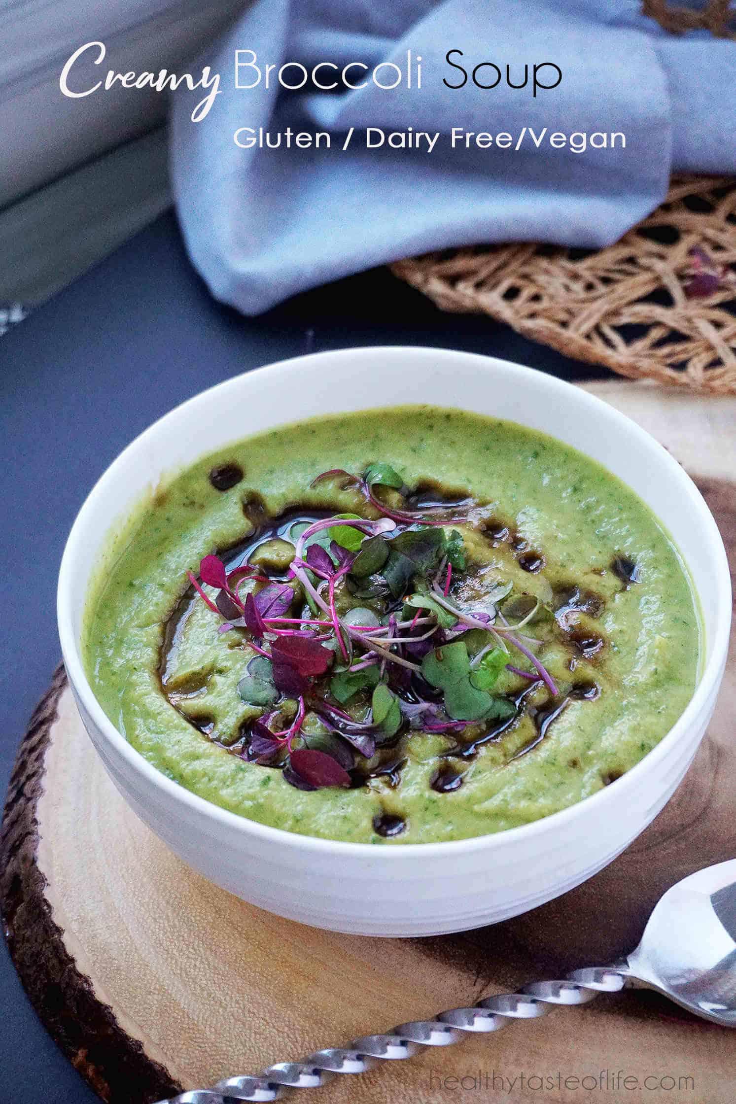Creamy Vegan Broccoli Soup In 25 Min Gf Healthy Taste Of Life
