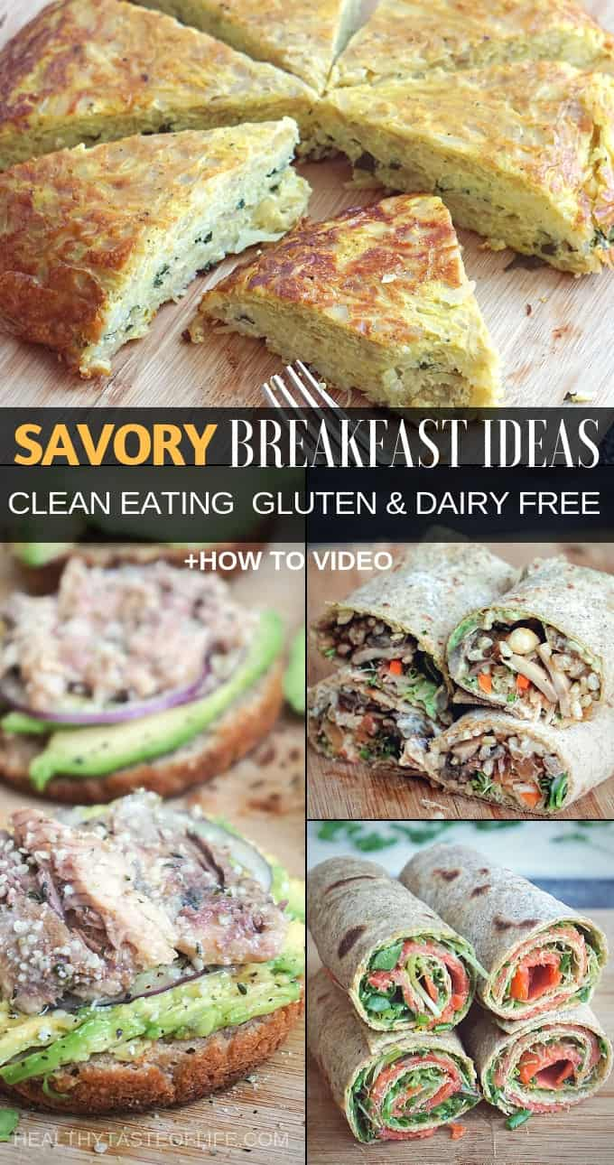 Healthy savory breakfast ideas that are gluten, dairy and sugar free,