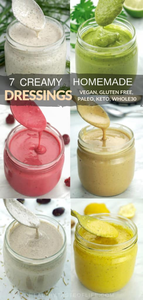 7 Creamy Homemade Salad Dressing Recipes (healthy, gluten free, dairy free, low carb, vegan, paleo, whole30). With this collection of recipes you will learn how to make healthy homemade salad dressings with real clean eating ingredients to be ready in 5 minutes! Creamy Avocado, Anti-inflammatory, Raspberry Vinaigrette, Homemade Ranch, Creamy Greek and Italian Salad Dressings, and Creamy Thai Salad Dressing (+ nut free option). Easy how-to make instructions in a video.