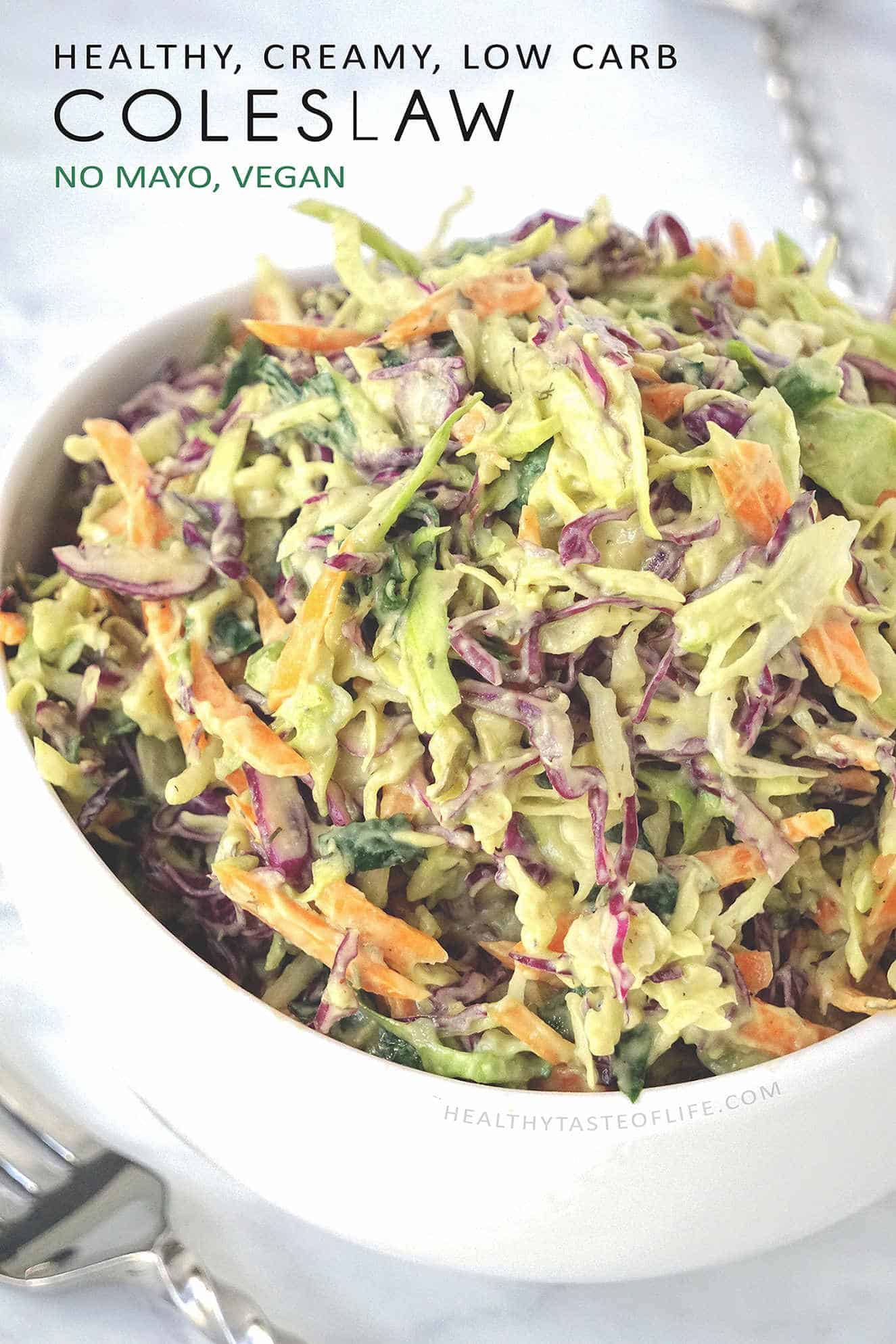 A creamy dairy free whole30 coleslaw without mayo which is low carb, low in calories, gluten free, sugar free, vegan, creamy in texture also paleo, keto and whole30 approved.