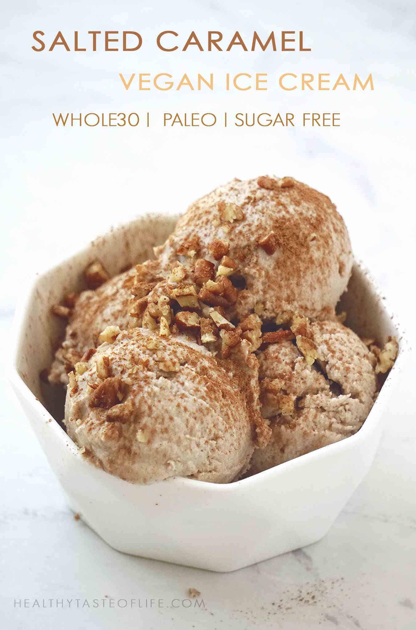 6 Whole30 Ice Cream Desserts Dairy Free Paleo Healthy