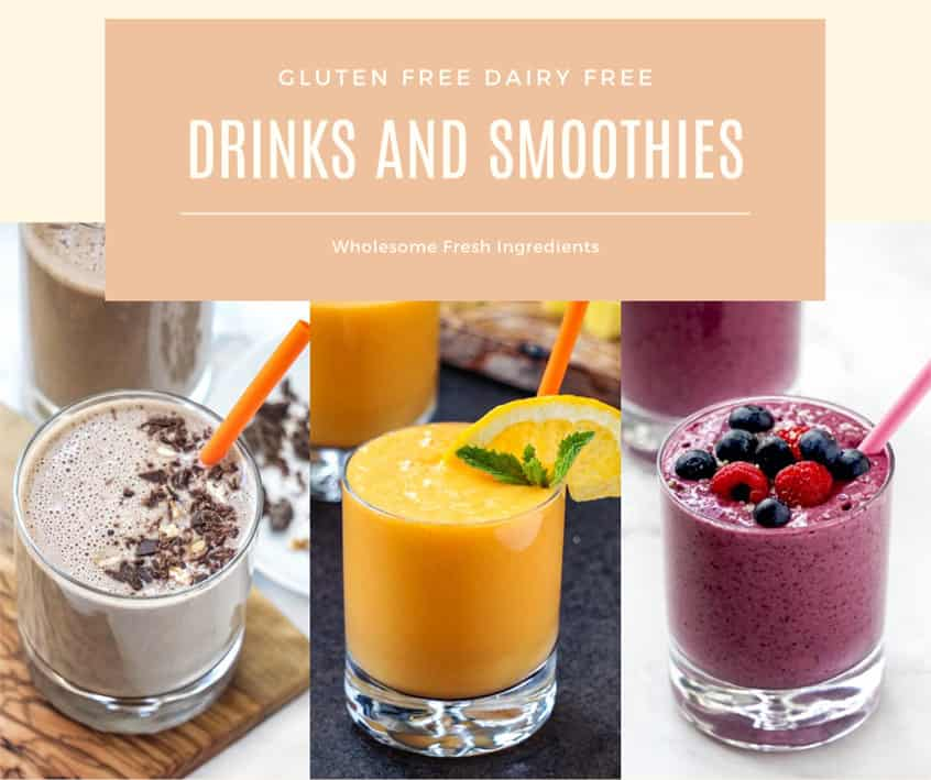 Gluten and dairy free cookbook: drinks and smoothies - vegan, paleo, whole30 recipes.