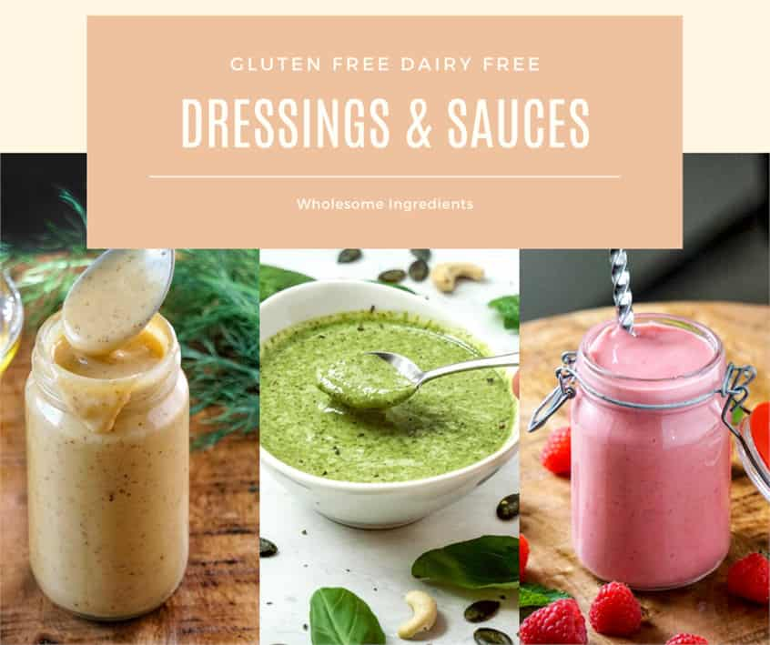 Gluten and dairy free dressings sauces from recipe book whole30 and paleo friendly.