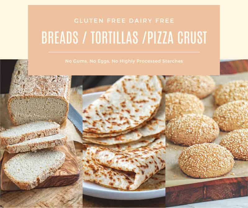 gluten free dairy free cookbook with vegan gluten free sourdough bread baking and recipes - gluten free sourdough, tortilla, pizza, rolls, buns.