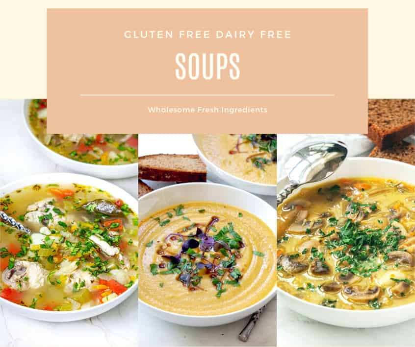 Gluten free dairy free soup recipes from cookbook paleo and whole30 friendly.