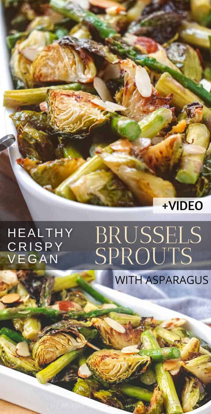 Looking for Healthy Vegan Brussels Sprouts Recipes to serve as a side dish or dinner? Check out this easy oven roasted Brussels sprouts recipe with asparagus and toasted almonds – all crispy served with a sweet and tangy mustard sauce. Perfect for Thanksgiving and Christmas holiday table. #brusselssprouts  #vegan  #sidedish  #holidaysidedish #brusselsprouts