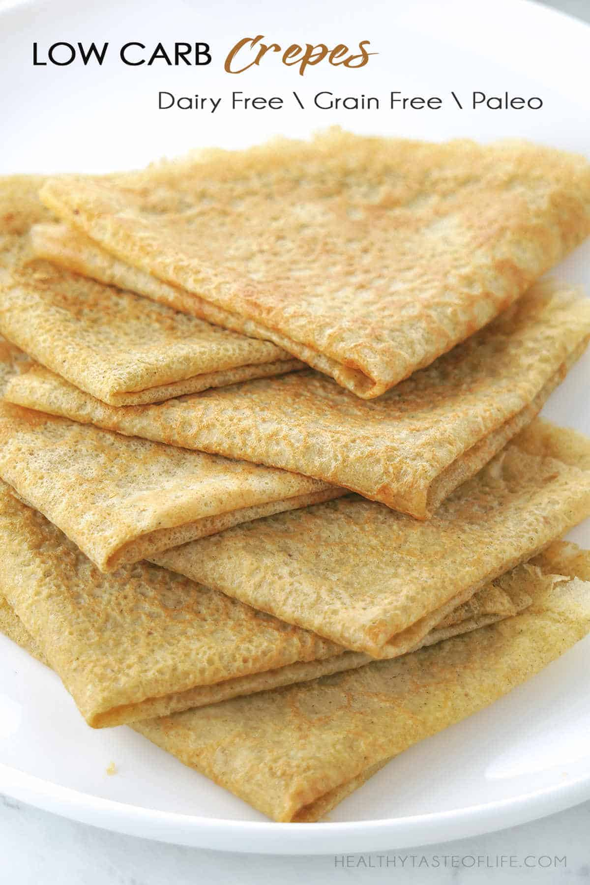 Low carb crepes with almond flour grain free gluten free dairy free paleo.