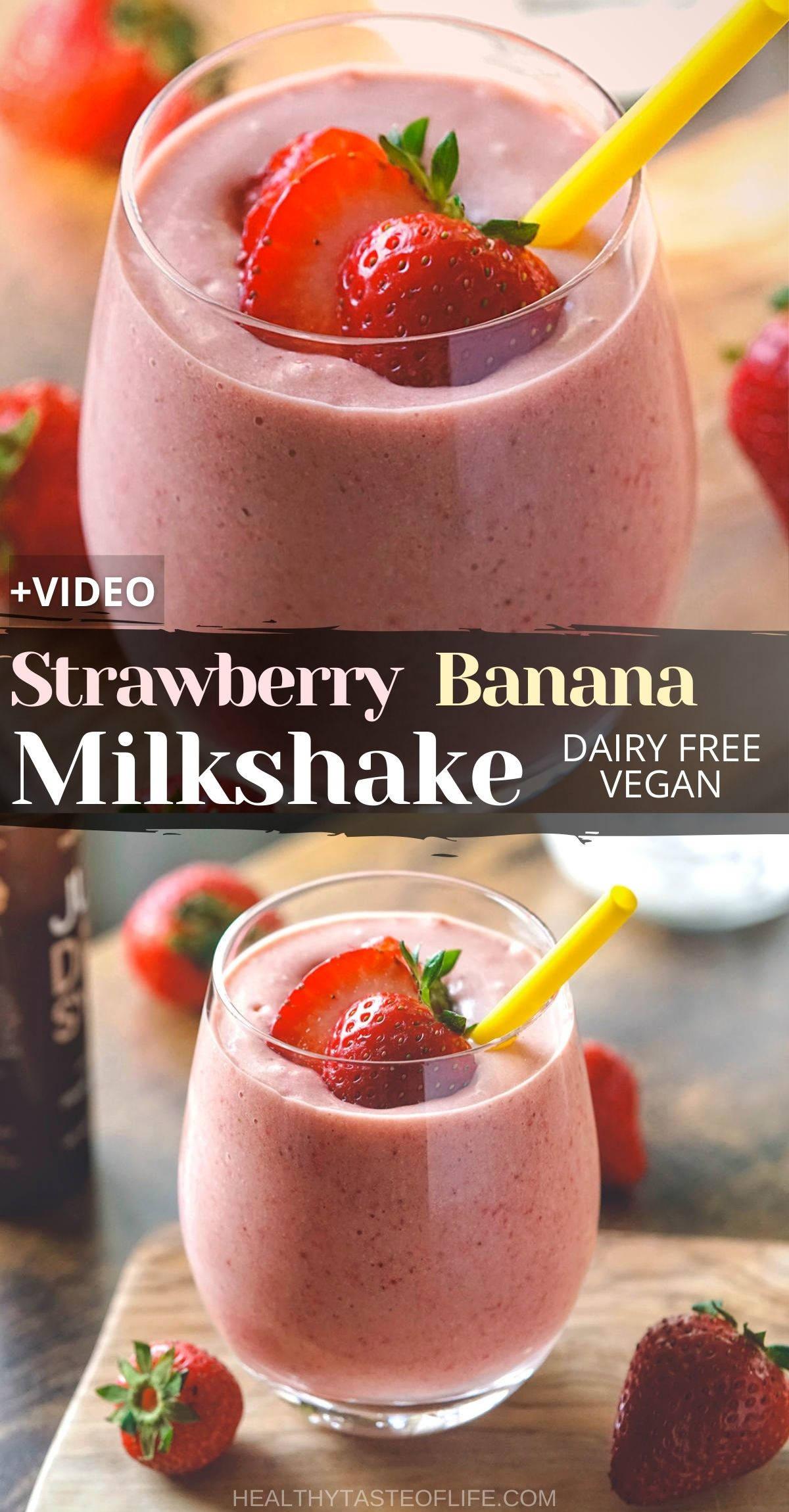 Strawberry banana milkshake dairy free vegan recipe.
