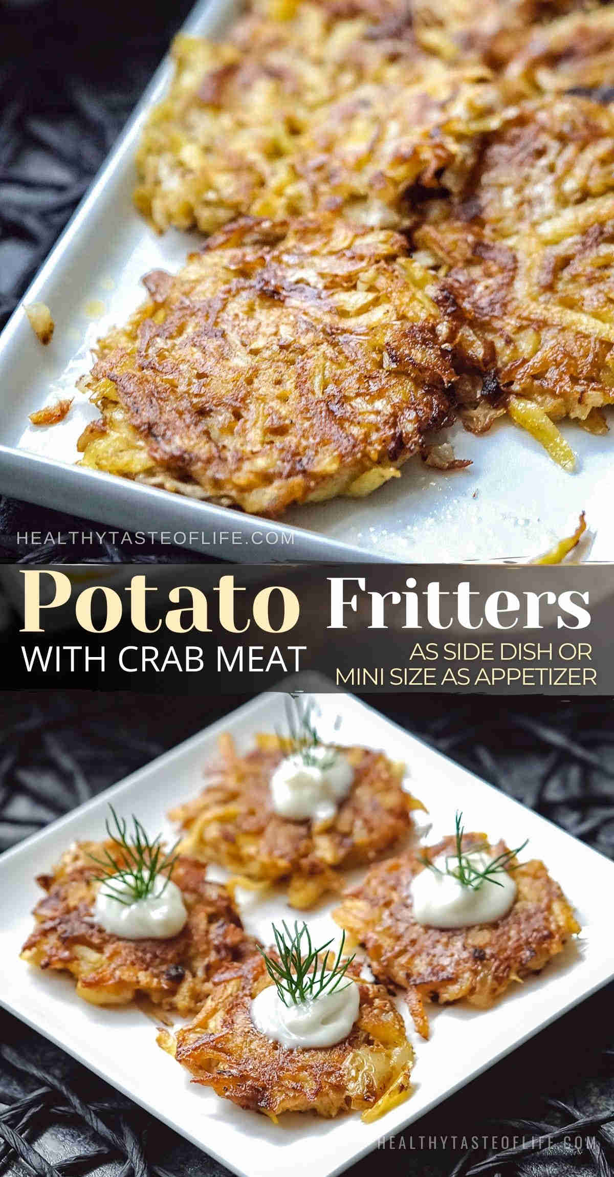 Crispy potato fritters recipe with shredded potatoes and crab meat with soft centers and crispy exterior. Unlike potato pancakes, no flour is needed. These grated potato fritters with crab make a delicious appetizer, finger food or breakfast. You can make big potato fritters as side dish, or snack size for nibbles. Easy healthy potato fritters - gluten free dairy free and paleo friendly. #potatofritters #potatolatkes #potatopancakes #crabfritters #dairyfreeappetizer #glutenfreeappetizer #potato
